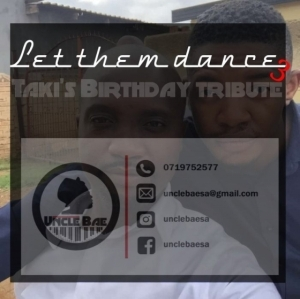 Uncle Bae - Let Them Dance 3 (Taki's Birthday Tribute Mix)